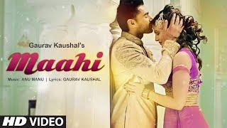 Maahi – Gaurav Kaushal