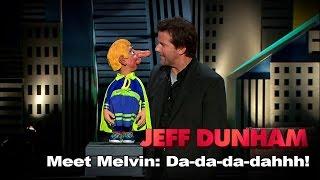 """Meet Melvin: Da-da-da-dahhh!"" | Spark of Insanity  | JEFF DUNHAM"