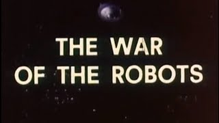 War of the Robots (1978) [Science Fiction] [Adventure]