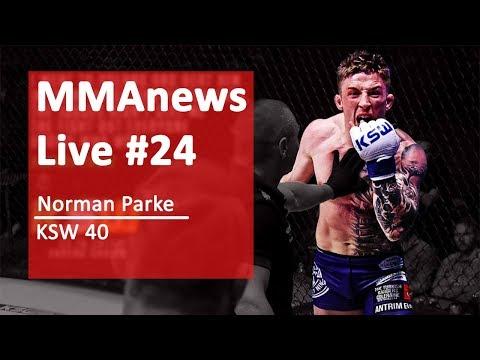 MMAnews Live #24 – Norman Parke na żywo przed KSW 40