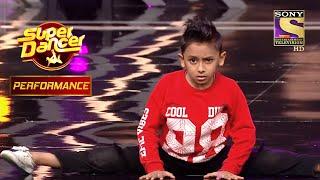 Saksham ने Audition में दिया Energetic Performance   Super Dancer Chapter 3   सुपर डांसर 3