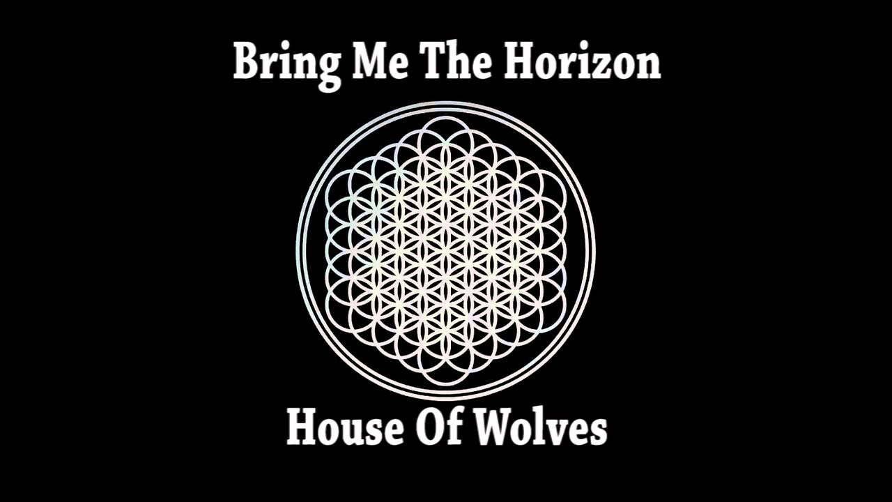 Bring Me The Horizon - House Of Wolves (Instrumental ...