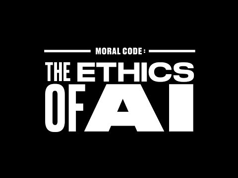 MORAL CODE : THE ETHICS OF AI