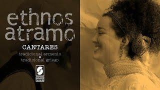Ethnos Atramo - Cantares