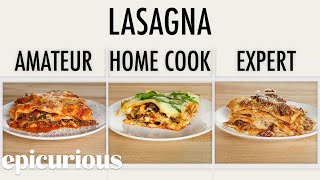 4 Levels of Lasagna: Amateur to Food Scientist | Epicurious