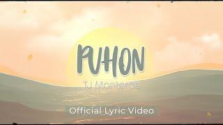 TJ Monterde - Puhon - (Official Lyric)