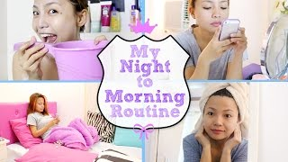 My Night to Morning Routine ✿ Michelle Dy
