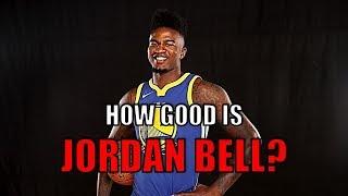 How Good is Jordan Bell? | Next Draymond Green?