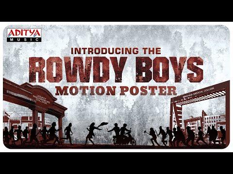 Motion poster of Rowdy Boys-Ashish, Anupama Parameswaran