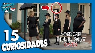 15 Curiosidades American Horror Story Coven  - ¿Sabías qué..? #69 | Popcorn News