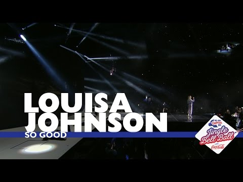 Louisa Johnson - 'So Good' (Live At Capital's Jingle Bell Ball 2016 - Sunday)