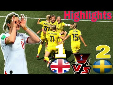 England vs Sweden 1-2 Highlights & Goals | women's world cup france 2019