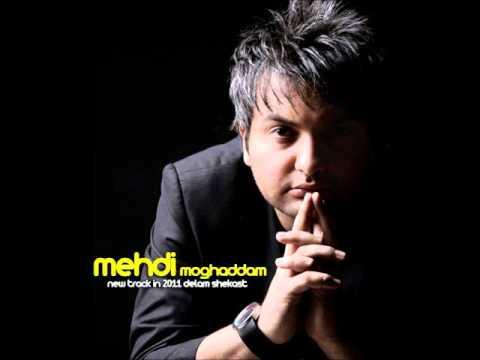 Mehdi Moghaddam - Delam Shekast 2011
