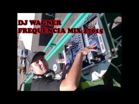 Baixar [DJ Wagner] Frequência Mix 27015