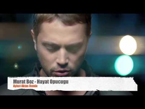 Murat Boz - Hayat Opucugu (Aykut Aktas Remix)