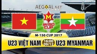 -  [FULL] - U23 VIETNAM 4 - 0  U23 MYANMAR