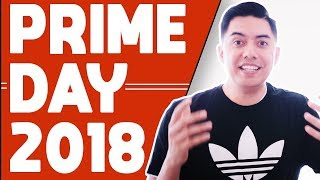 AMAZON PRIME DAY 2018 HAS ARRIVED! TAKE ADVANTAGE OF IT