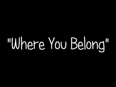 Kari Kimmel - Where You Belong (Lyrics)