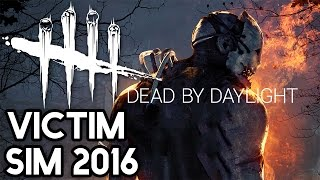 Dead By Daylight Beta | Victim Sim 2016 | with HybridPanda
