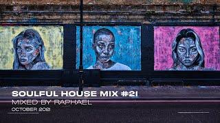 SOULFUL HOUSE MIX #21