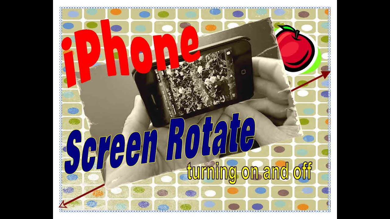 rotate iphone screen how to turn on and screen rotate on iphone 2197