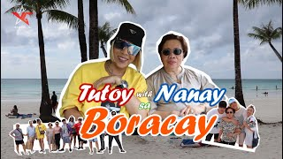 Tutoy with Nanay sa Bora!! (Part 1)