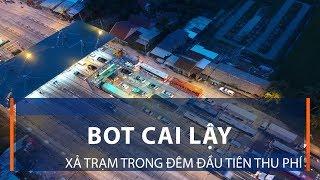 BOT Cai Lậy: Xả trạm trong đêm đầu tiên thu phí | VTC1