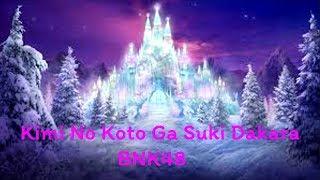 Kimi no Koto ga Suki dakara [ก็เพราะว่าชอบเธอ] / BNK48