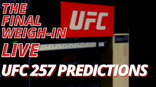 UFC 257 Predictions | The Final Weigh-In | Conor McGregor vs Dustin Poirier Picks | Full Card