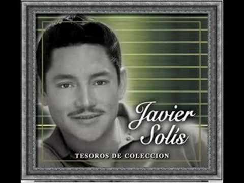 JAVIER SOLIS EL MAL QUERIDO
