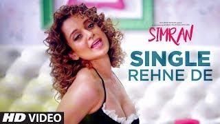 Single Rehne De – Simran