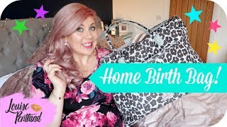 What's In My HOMEBIRTH Bag? | MOTHERHOOD