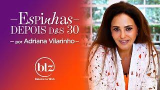 Dialethos Eventos - Acne adulta: como lidar com Dra. Adriana Vilarinho I Beleza na Web
