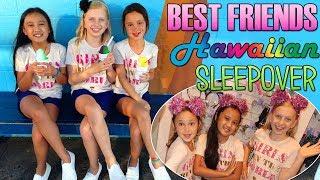 Best BFF Sleepover EVER!