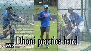 Dhoni practice hard at the nets; India look to seal series