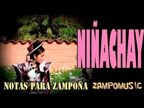 Niñachay / William Luna / Zampoña / Notas Musicales / Instrumental