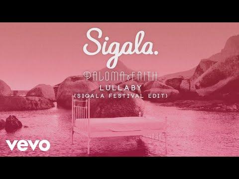 Sigala, Paloma Faith - Lullaby (Sigala Festival Edit) [Audio]