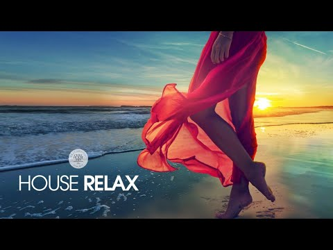 House Relax (New and Best Deep House Music   Chill Out Mix #6)
