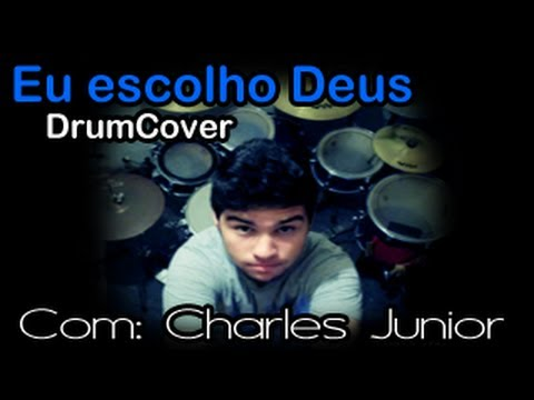 Baixar Eu escolho Deus - Thalles Roberto Drum Cover