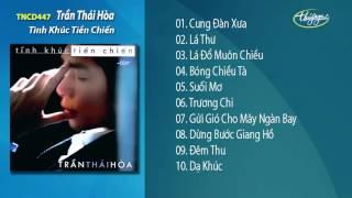 Tình Khúc Tiền Chiến - Trần Thái Hòa