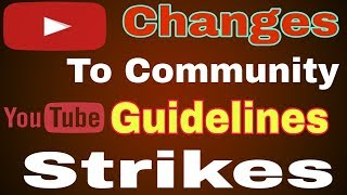 New Community Guidelines Rules 25 feb 2019 Important Changes Community Guidelines Strikes