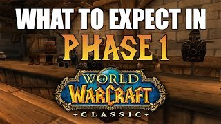 What to Expect in Phase 1 of WoW Classic
