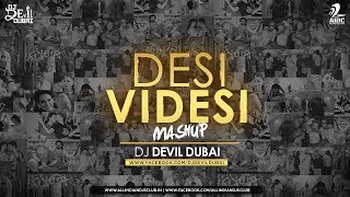 Desi Videsi Mashup 2017 – Dj Devil Dubai
