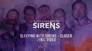 sleeping-with-sirens-closer-lyric-video.jpg