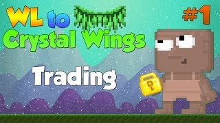 Growtopia | WL to Crystal Wings #1 TRADING!