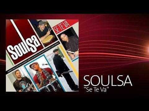 Soulsa - Se Te Va (Lyric video)