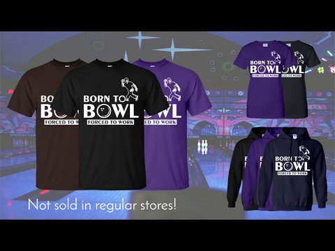 Born To Bowl Forced To Work Shirt