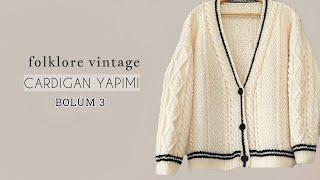 Folklore Vintage Cardigan 3/Arka #knitting #cardigan #örgü #hırka