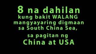 8 na Dahilan Kung Bakit Walang Mangyayaring Digmaan sa South China Sea sa pagitan ng US at CHINA