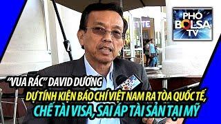 Bị viết bài bôi xấu, David Dương dự tính kiện truyền thông VN tại tòa quốc tế